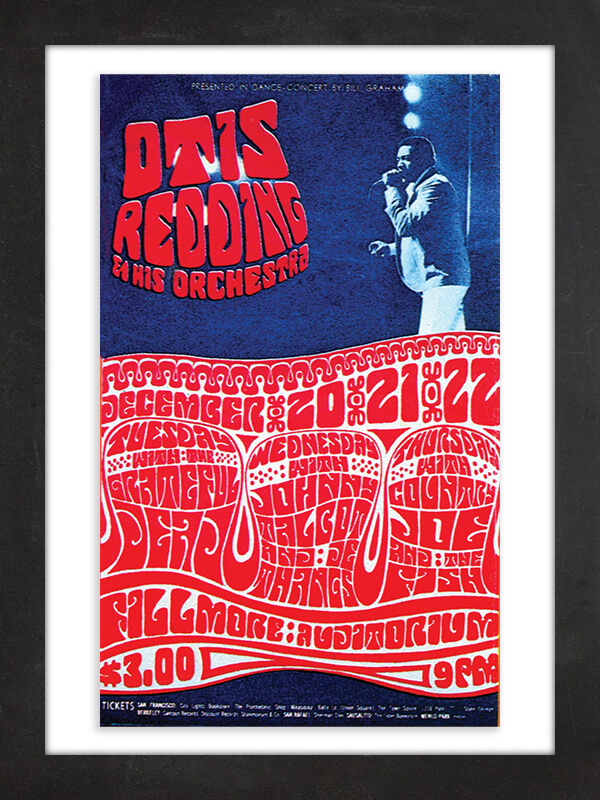 Otis Redding, 1966  Wes Wilson, the legendary designer of psychedelic posters for concert promoter Bill Graham, created this impossibly groovy 1966 poster for Otis Redding and His Orchestra's three nights at the Fillmore in San Francisco. Wilson's signature wavy letterforms are a little hard to make out, but they reveal that the Grateful Dead, Johnny Talbot and De Thangs, and Country Joe and the Fish were the opening acts on each successive night.