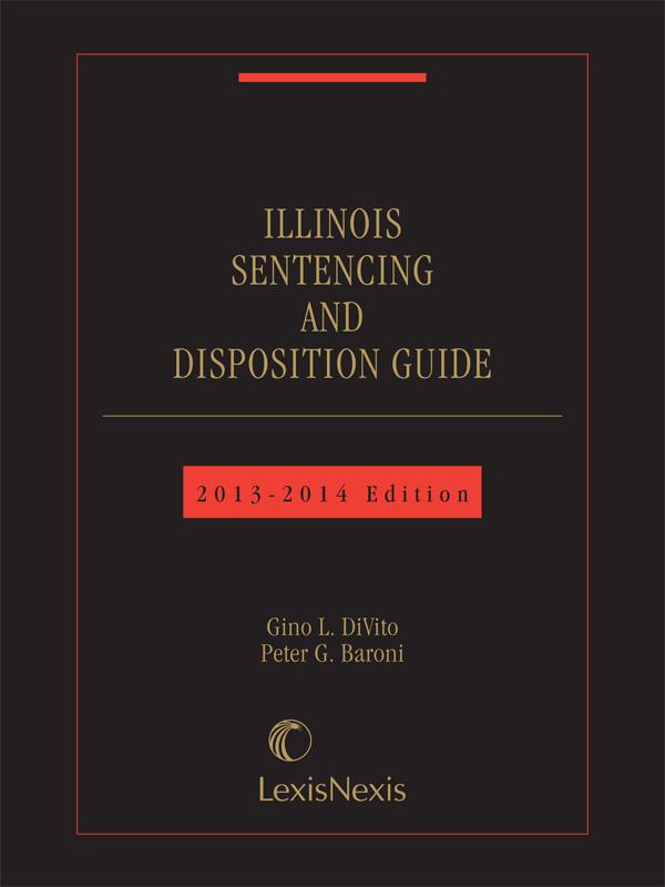 IL Sentencing Guide 2013-14 cover (divito-baroni).jpg