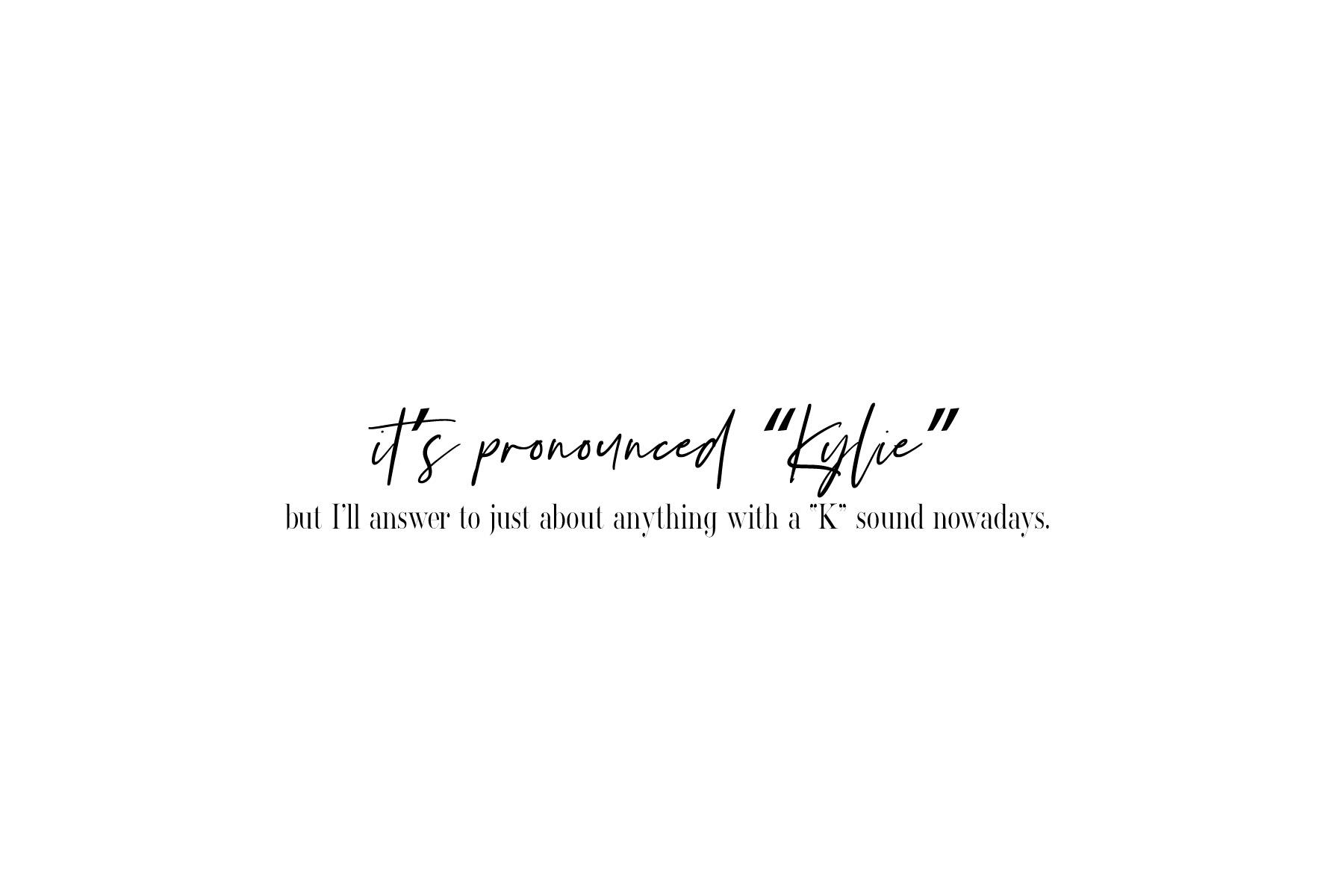 it's pronounced Kylie.jpg