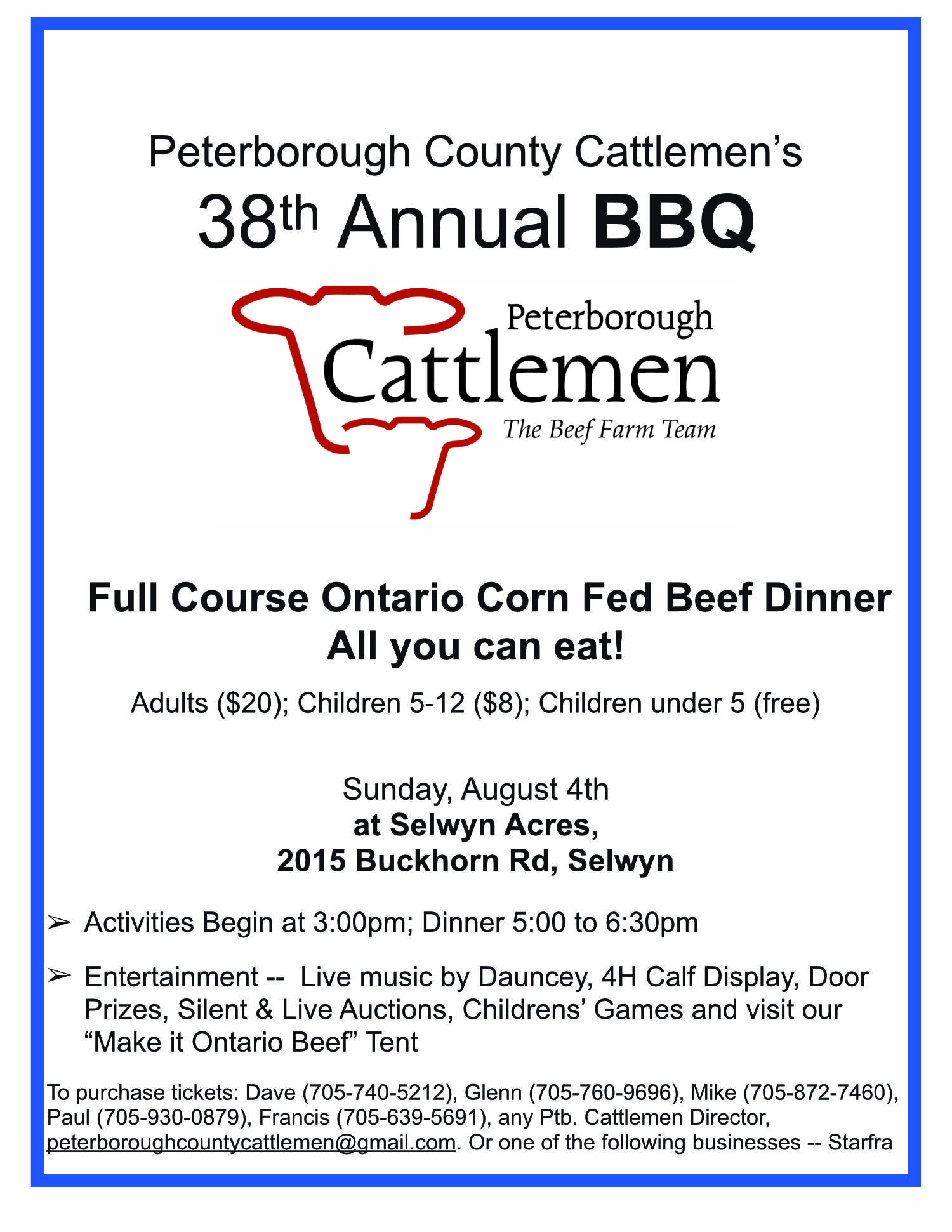 Once again this year, the Peterborough County Cattlemen will be host their annual barbecue. This year the barbecue will be held on Sunday, August 4, 2019 at Selwyn Acres, 2015 Buckhorn Rd, Selwyn.