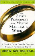 The Seven Principles for Making Marriage Work John Gottman.JPG