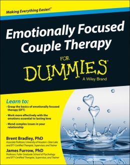 You may purchase Emotionally Focused Couple Therapy for Dummies at Barnes & Noble, Amazon, or your favorite local bookstore.