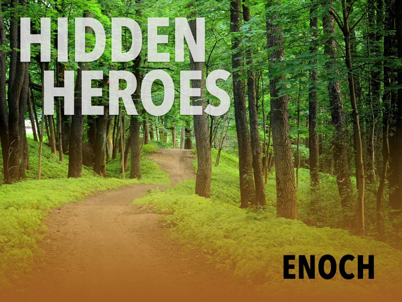 Hidden Heroes 09 - Enoch.jpg