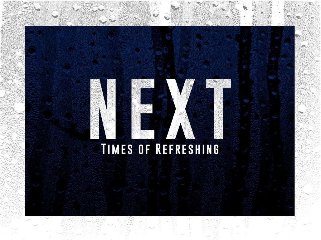 Next Times of Refreshing.JPG