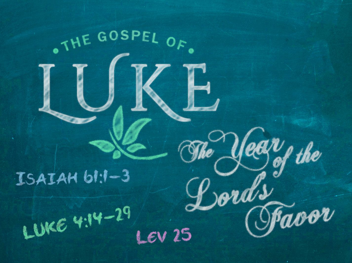 7-Luke4_14_29_The_Year_of_the_Lords_Favor.png