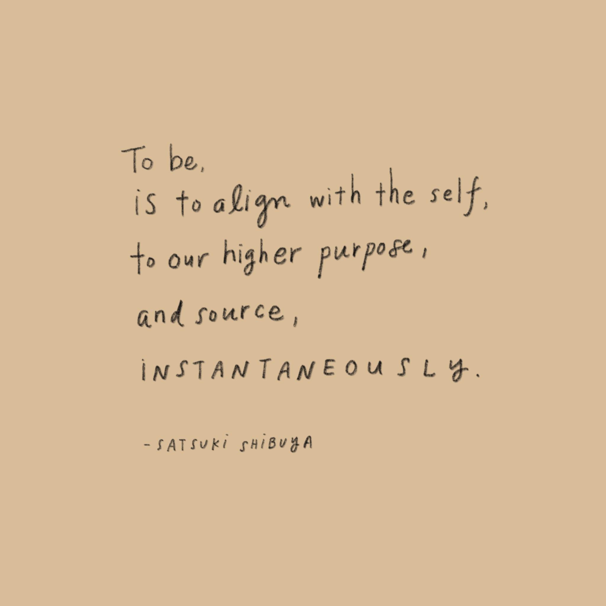 To Be Instaneously — Satsuki Shibuya