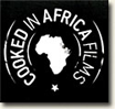 cooked in africa films