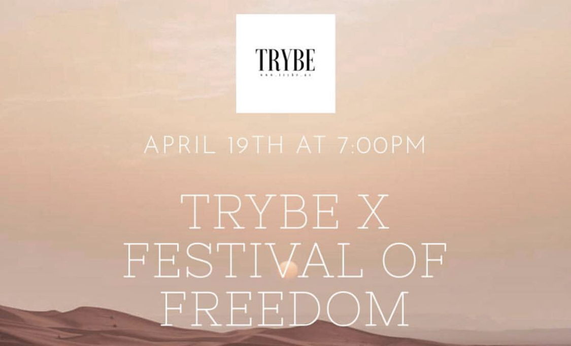 Trybe x festival of freedom - April 19 2019NYC