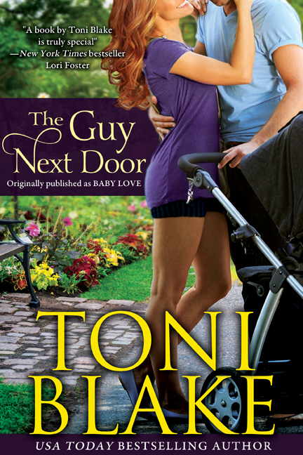 A Toni Blake classic reissued! Originally published under the title  Baby Love