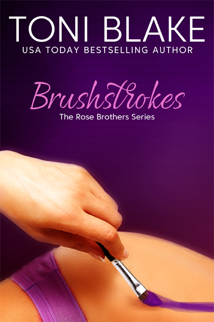 Brushstrokes   The Rose Brothers, book 1 October 2017 (Reissue)