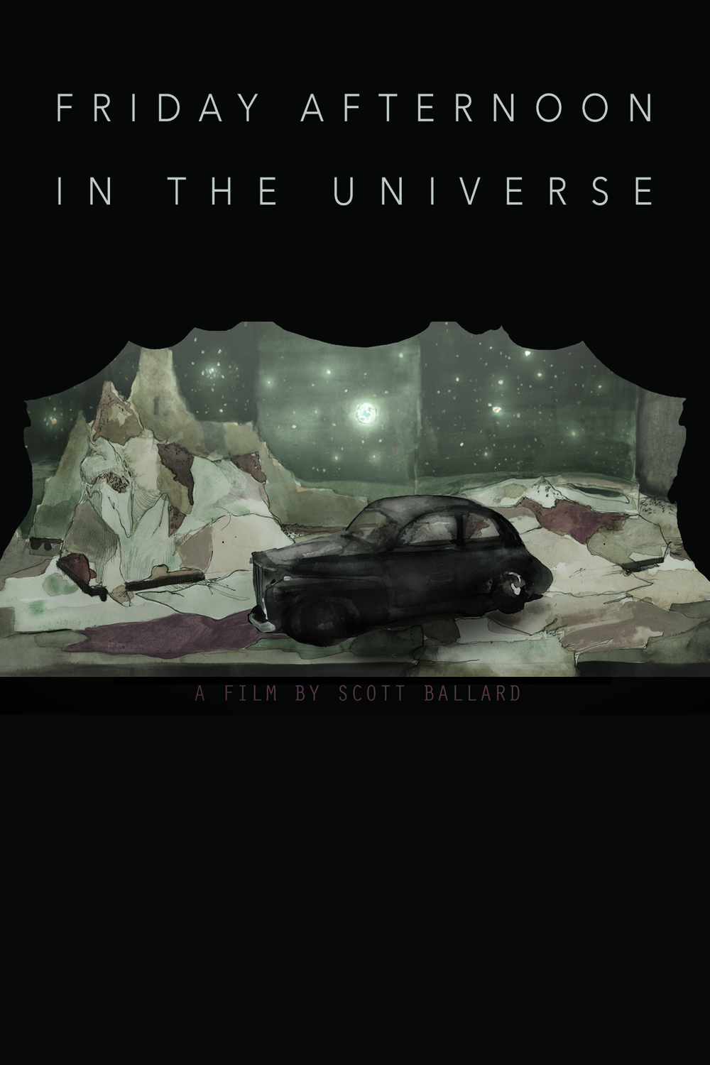 Friday Afternoon In The Universe - Currently in pre-production