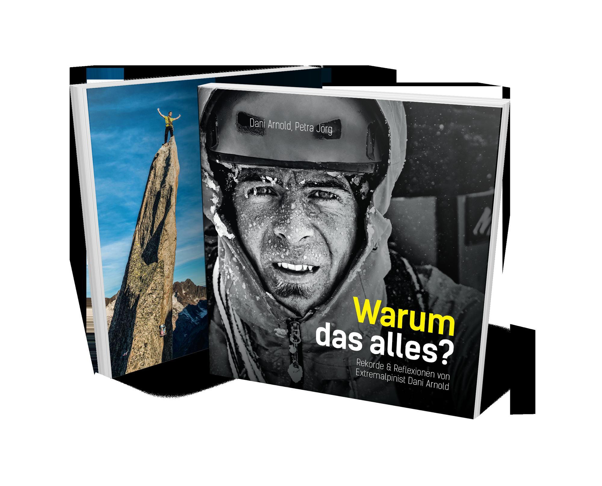 Warum das alles? - Rekorde & Reflexionen von Extremalpinist Dani ArnoldDani Arnolds erstes Buch. Ab Mitte September 2018.JETZT BESTELLEN