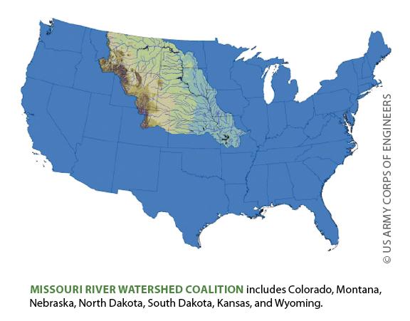 Missouri River Watershed Coalition  includes Colorado, Montana, Nebraska, North Dakota, South Dakota, Kansas, and Wyoming.