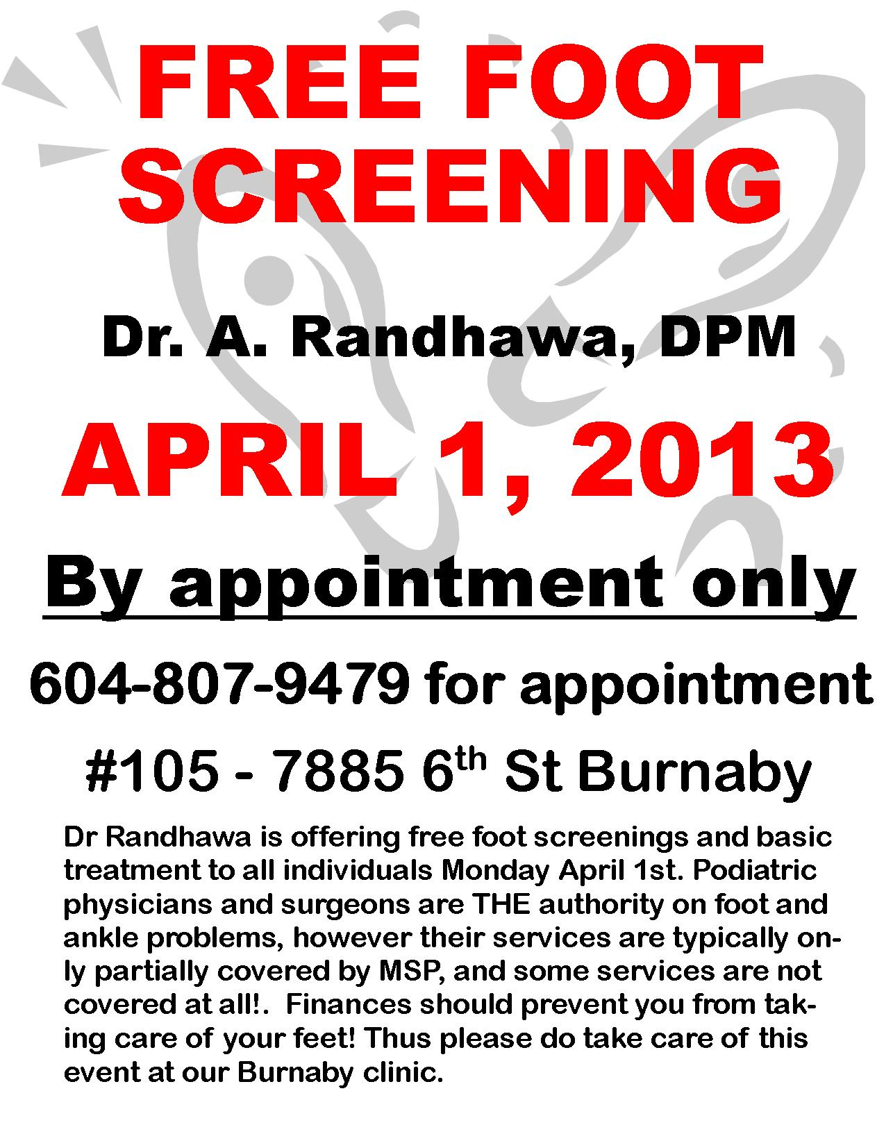 It's no April's Fool's Day Joke! Free Foot Screening's and basic treatment in Burnaby on April 1, 2013