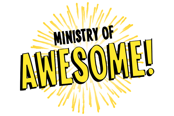 Ministry of Awesome
