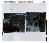 Craig Taborn Daylight Ghosts