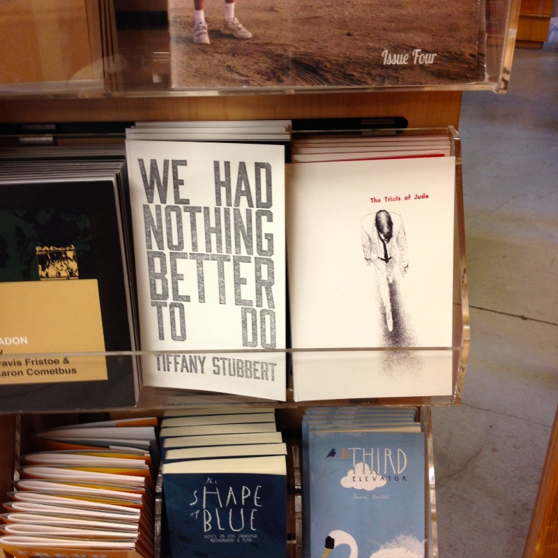'We Had Nothing Better to Do' is by my classmate Tiffany Stubbert. You should also check her book out.