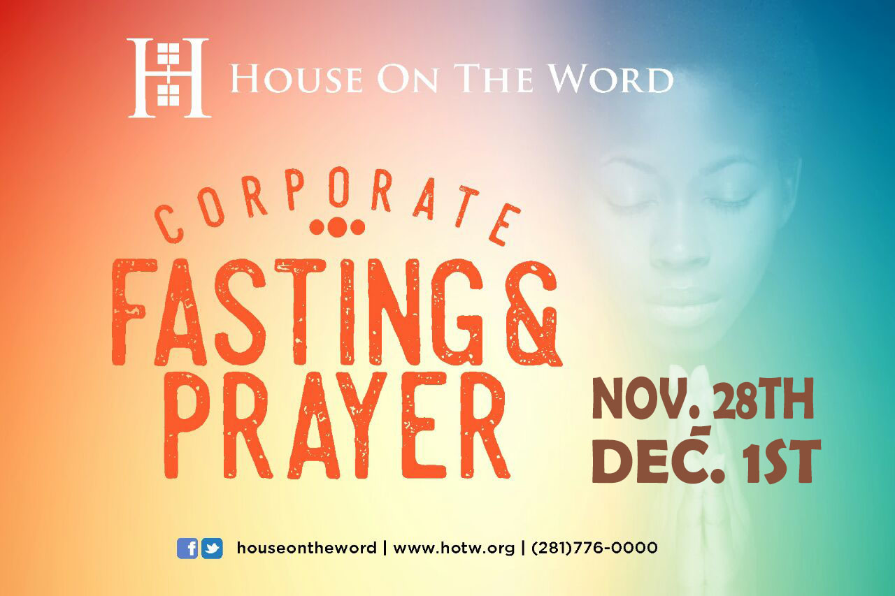 Corporate Fasting — House On The Word (HOTW)
