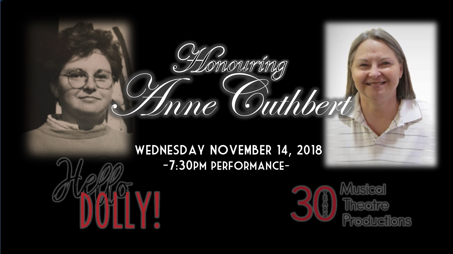 We are thrilled to announce that Anne Cuthbert will be the next recipient of MTP's annual Lifetime Membership honour.  Each year, the MTP board selects one or two individuals whose support of MTP and contributions to the London community at large deserve recognition. Previous recipients of the award include Art Fidler, Liz Van Doorne, Stephen and Deborah Mitchell, Chris Wood, and Kevin Bice.  Anne Cuthbert is a driven theatre artist, and a long-time member of the Musical Theatre Productions family. Anne has been a part of London Musical Theatre (now Musical Theatre Productions) from the beginning, setting up lights for our inaugural production of Evita in 1988. Over the years, Anne has served with numerous MTP productions as a stage manager for such shows as The Music Man (1990), South Pacific (1991), Little Shop of Horrors (2008), Nunsense (2009), Bye Bye Birdie (2011) and Songs for a New World (2014). Anne also worked as backstage, technical and lighting crew for numerous productions including Broadway to the Max (1992), Anything Goes (2007) and The Drowsy Chaperone (2012). We even managed to get Anne onstage as a performer in our 1994 Production of The Pajama Game. Whether it is sitting behind a followspot, or in the booth or at the stage management table in rehearsal, Anne is a staple of the London theatre community having worked with a wide range of local companies including London Community Players, Original Kids Theatre Company, Port Stanley Festival Theatre, Fountainhead Theatre, Theatre Soup and even currently with Calithumpian Theatre Company as stage manager for their production of Hir directed by our next Lifetime Membership Award recipient and founder of London Musical Theatre, John Gerry.   Join us on Wednesday November 14 on the McManus Stage – The Grand Theatre, for a special honouring of Anne Cuthbert, at the evening performance of  Hello Dolly!  After the show, join us for a reception in her honour as well as that of the talented cast and crew of t