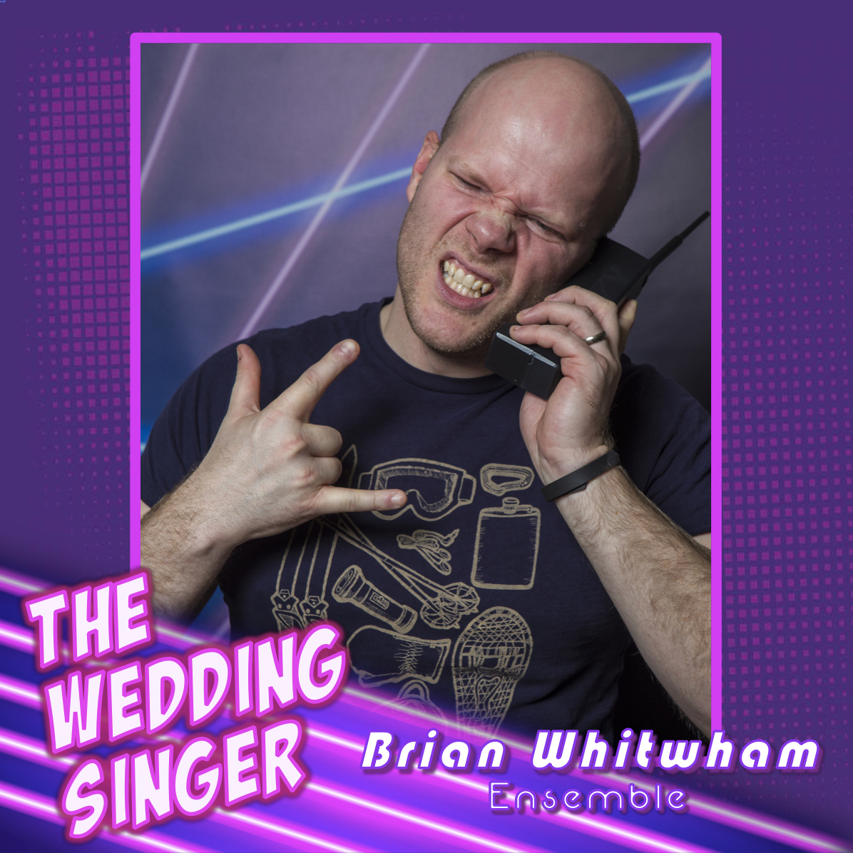 For MTP:   Time Warp: 50 Years of the Rock Musical . This is the first time that Brian has been in a full-length musical, so he is thrilled to be part of  The Wedding Singer . Special thanks (as always) to my wife, Lauren, and my children, Emily and Michael, for their support (and patience) throughout!