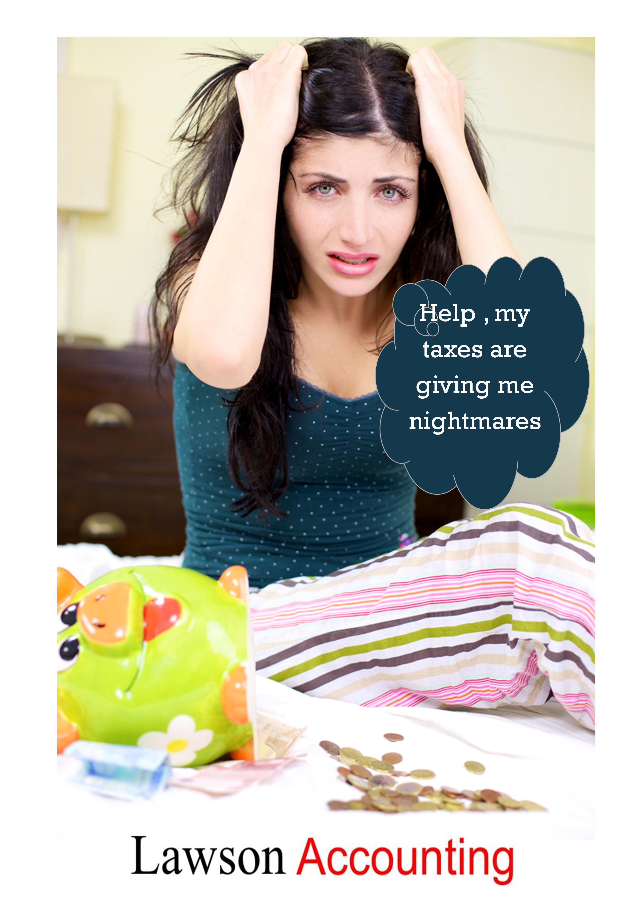 Help my taxes are giving me nightmares