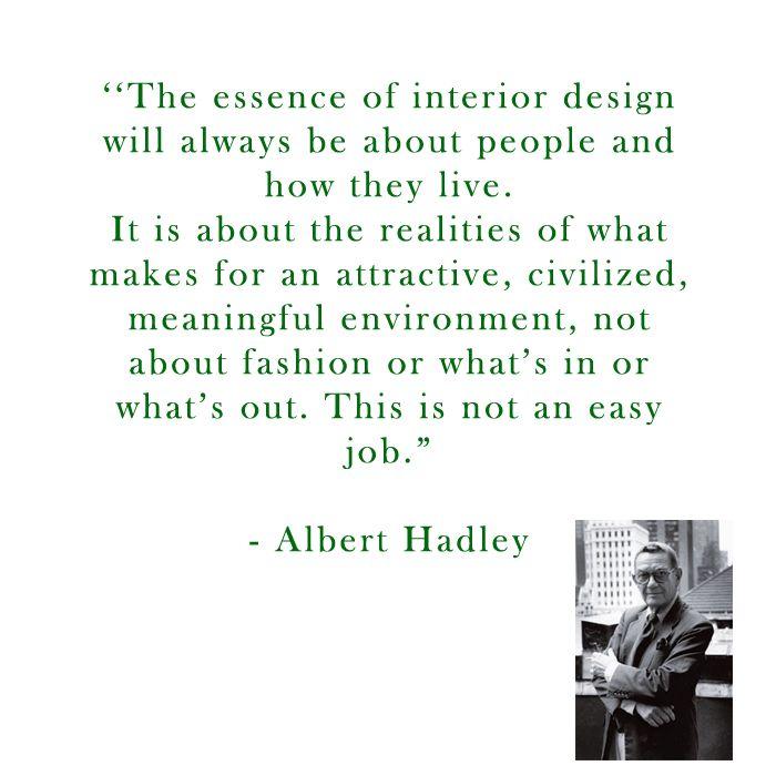 Albert Hadley on Design- JHD Blog