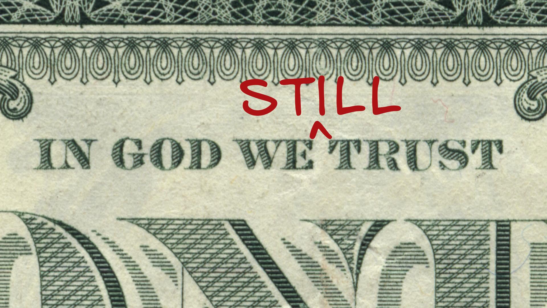 in god we still trust.jpg