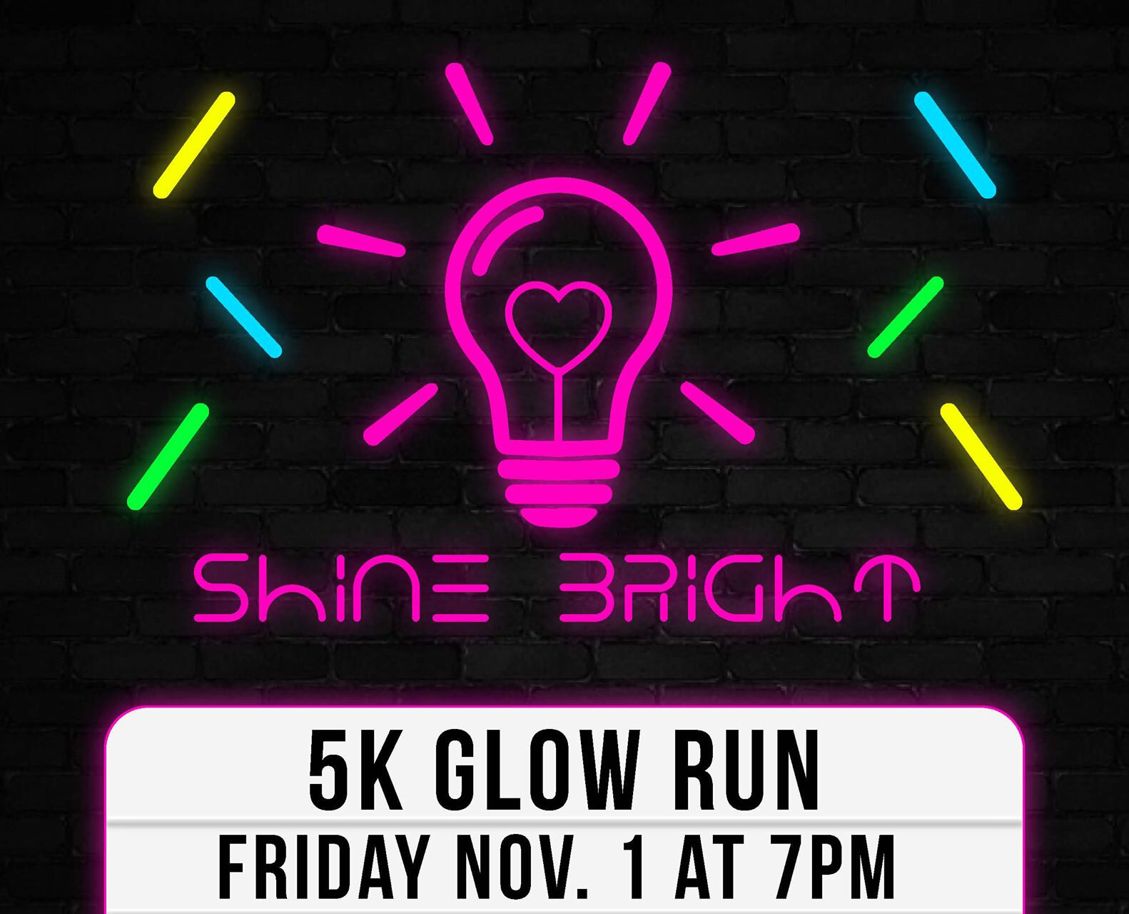 Shine bright 5k walk run! November 1st @7pm morsches parkRegistration begins at 6 pm$20 adults(shirt and glow sticks)$10 kids(glow sticks)Register by October 20th to guarantee shirt! - All proceeds to benefit community of hope mission trip to Haiti.We will have ribbons for first, second, and third place finishers in each age group and a prize for overall winner.