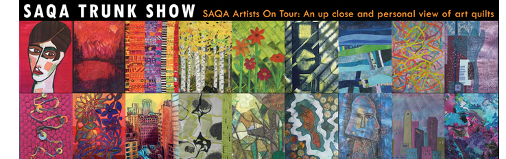 BTW, I'll be presenting a program in May featuring the SAQA Trunk Show at the  FASA -- Fiber Artists of San Antonio  --  meeting in San Antonio.