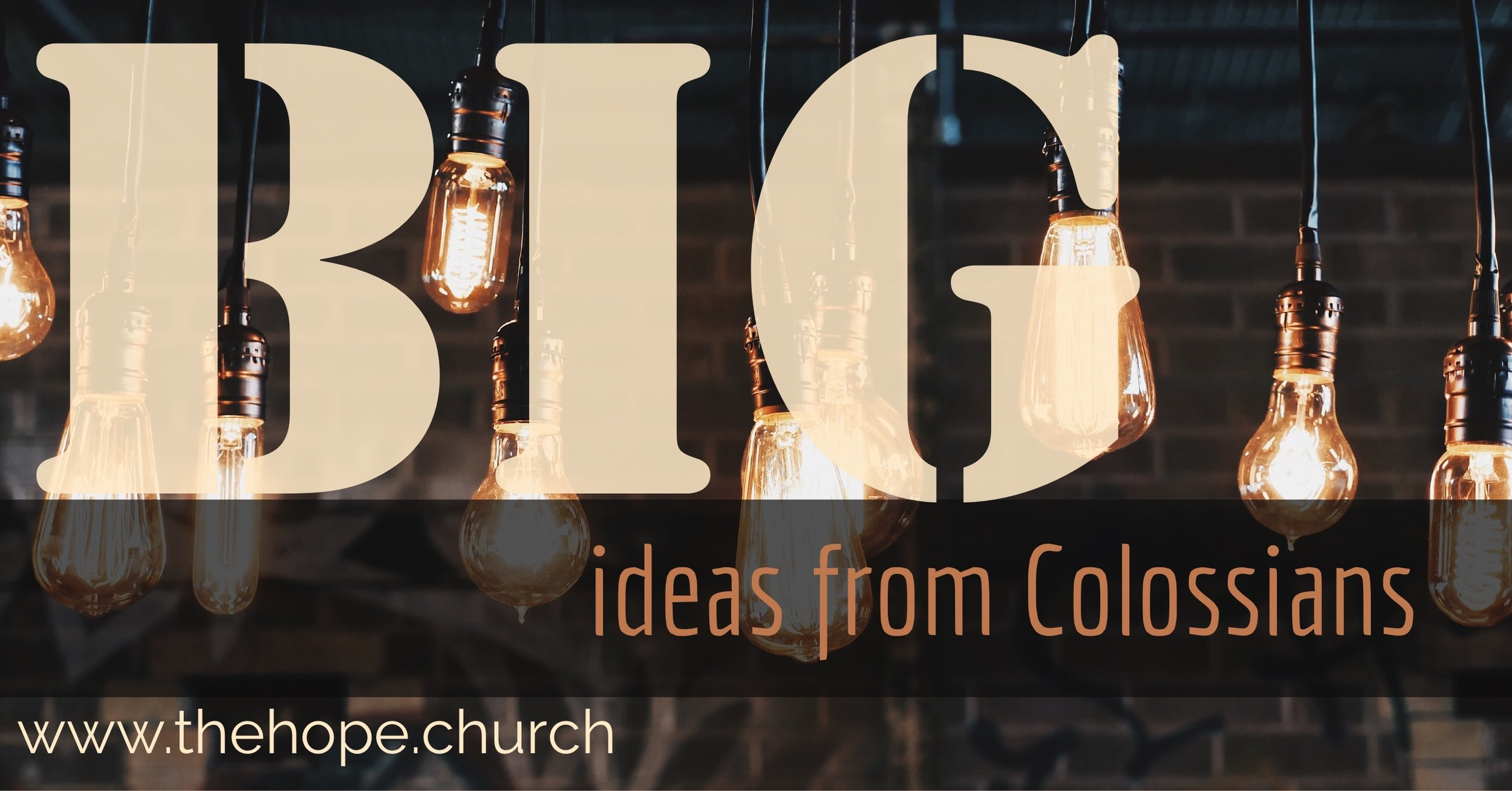 The letter to the Colossians may be short, but it's packed full of Big Ideas that should influence how we work, live and pray.