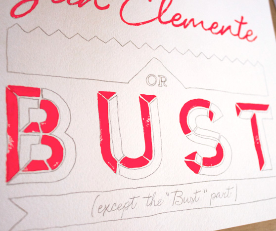 San Clemente Or Bust on Cheeky Design