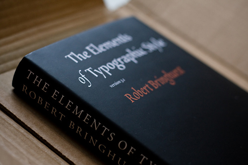 The Elements of Typographic Style  , by Robert Bringhurst