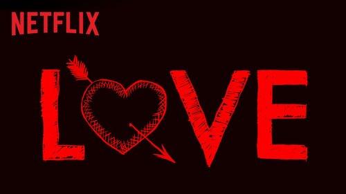 love on netflix.jpg