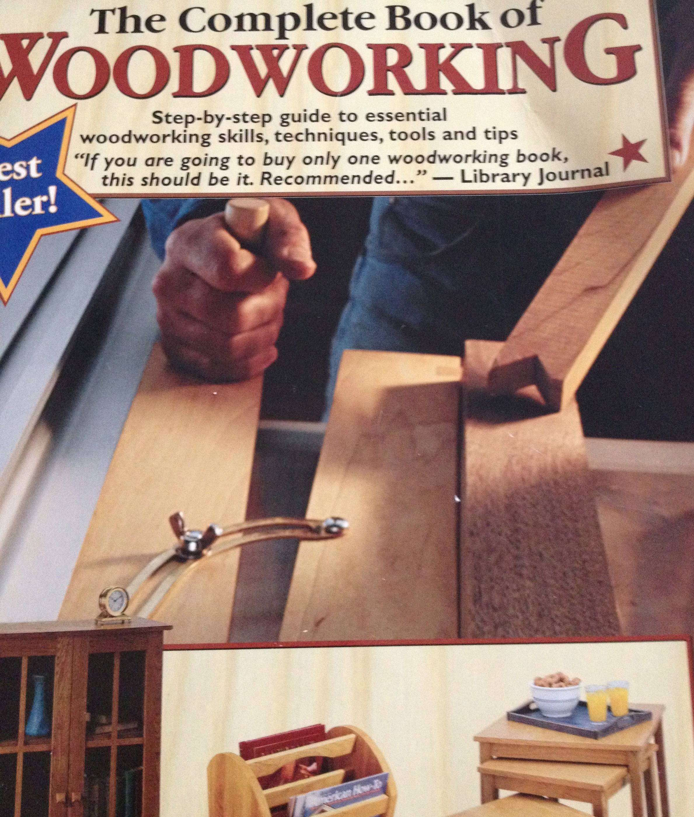 The COMPLETE Book of Woodworking. Sure.