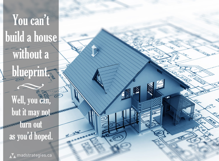 you-can't-build-a-house-without-a-plan.jpg