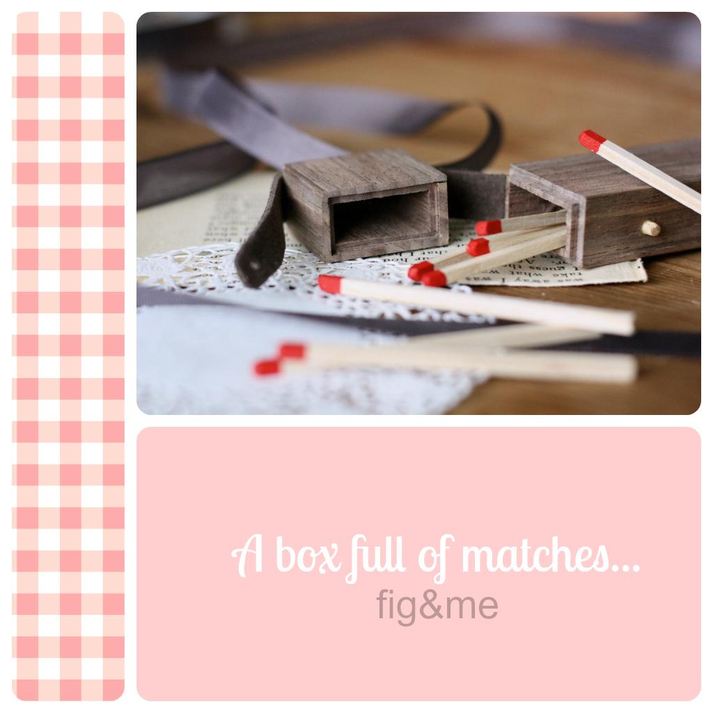 matches-byfigandme.jpg