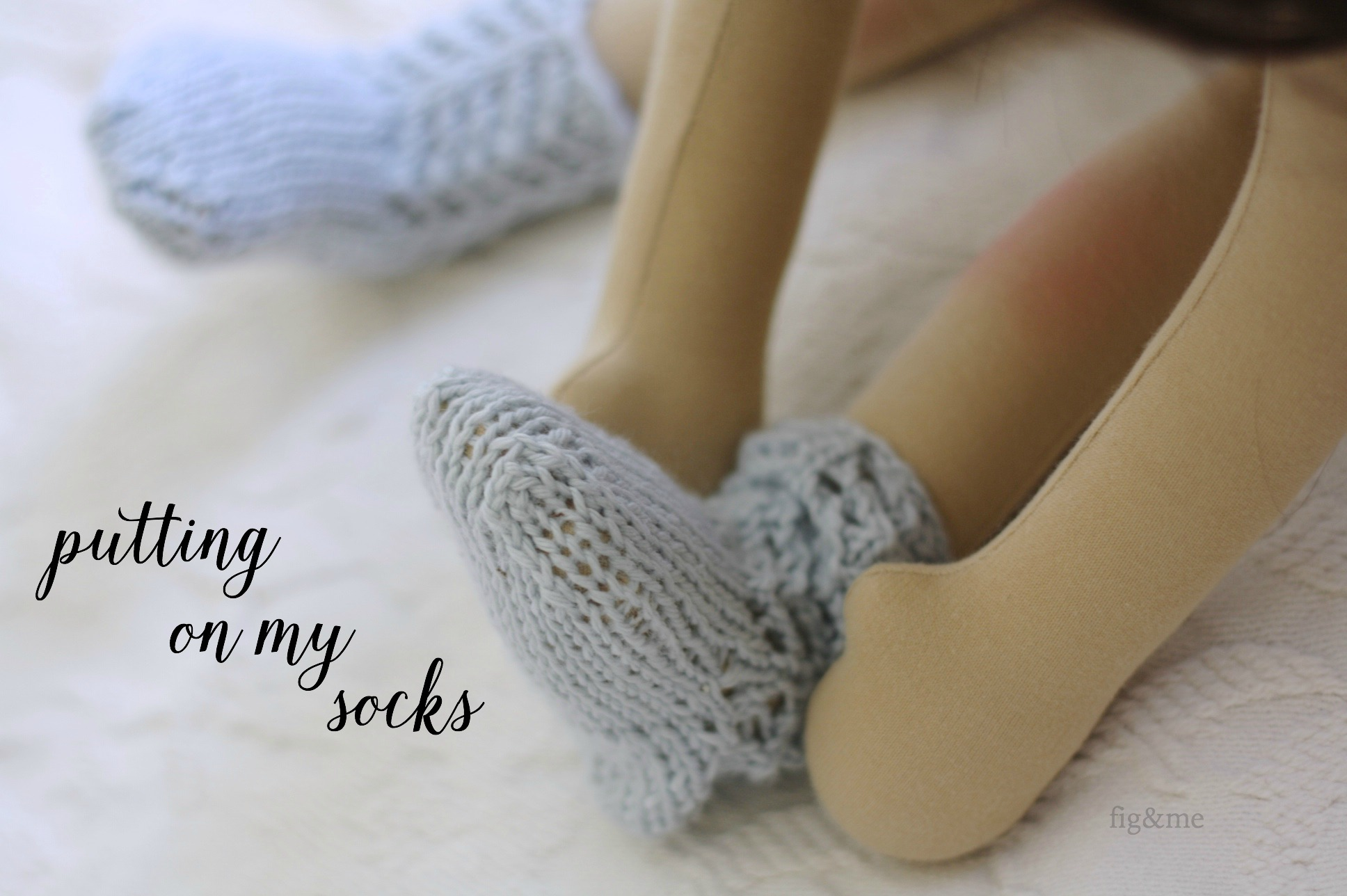putting on my socks, by fig and me