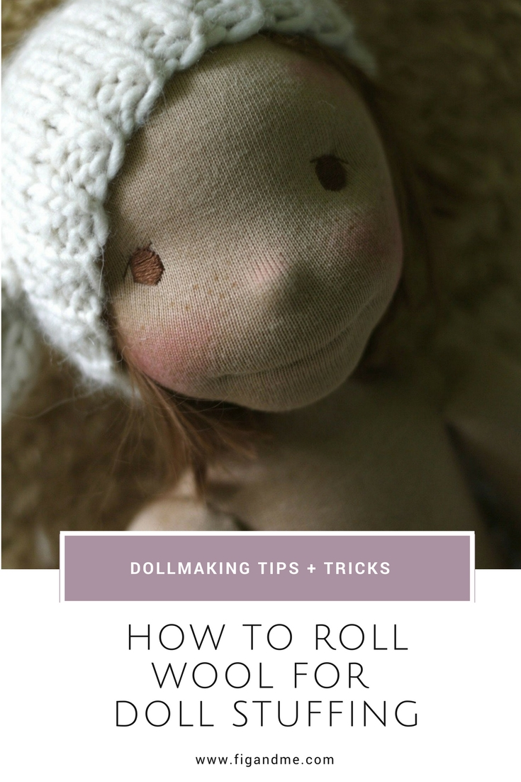 How to stuff waldorf dolls, or natural fiber art dolls, using the rolled wool method. via Fig and Me (video tutorial).