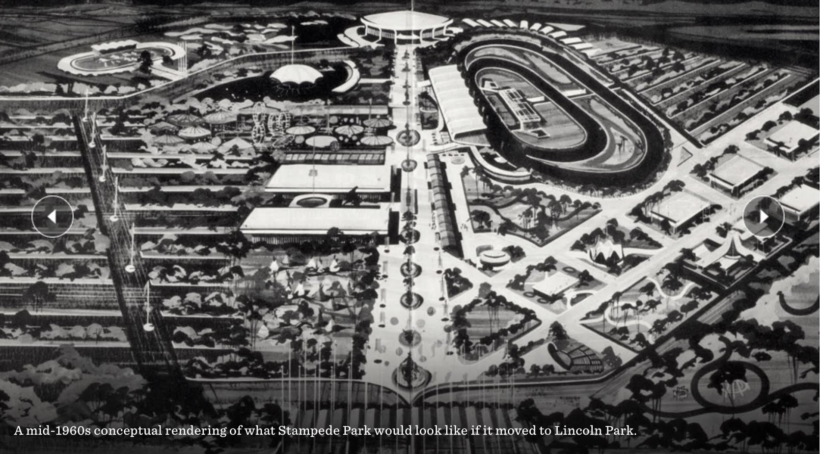 Yes in the 1960s the Calgary Stampede looked at moving from its current downtown location to the outskirts fo the city near the intersection of today's Glenmore and Crowchild Trails. Imagine how the would have change Calgary's inner-city development.
