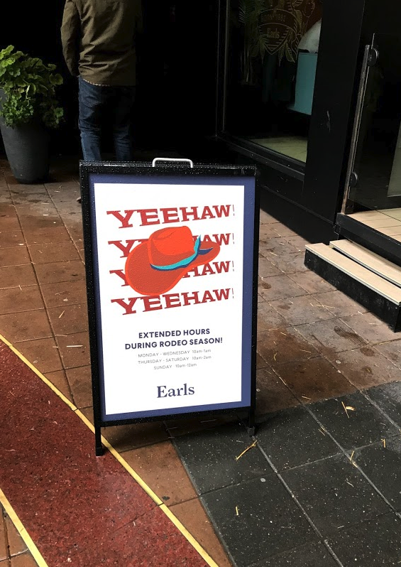 "Perhaps the worst offender was Earls who while extending their hours for Stampede used ""YEEHAW!"" instead of the official Stampede cry of ""YAHOO!"" on their sandwich board. REALLY! This isn't Earls first rodeo!"