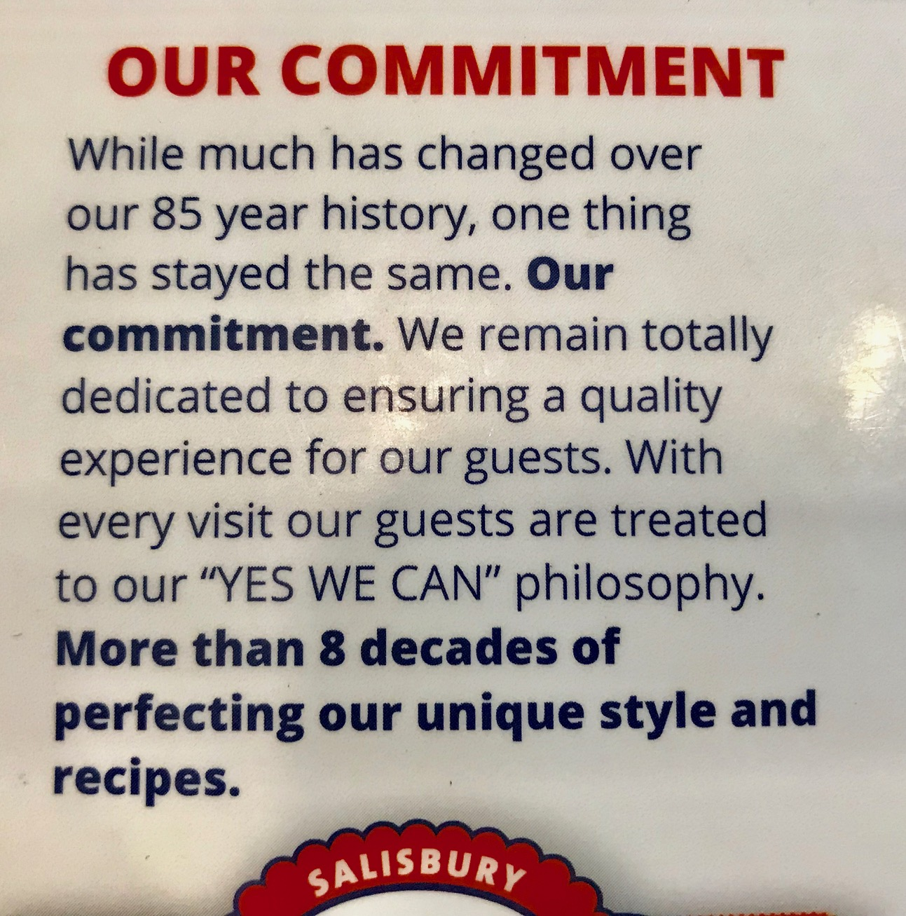 Salisbury House doesn't just pay lip service to customer service, like so many restaurants.