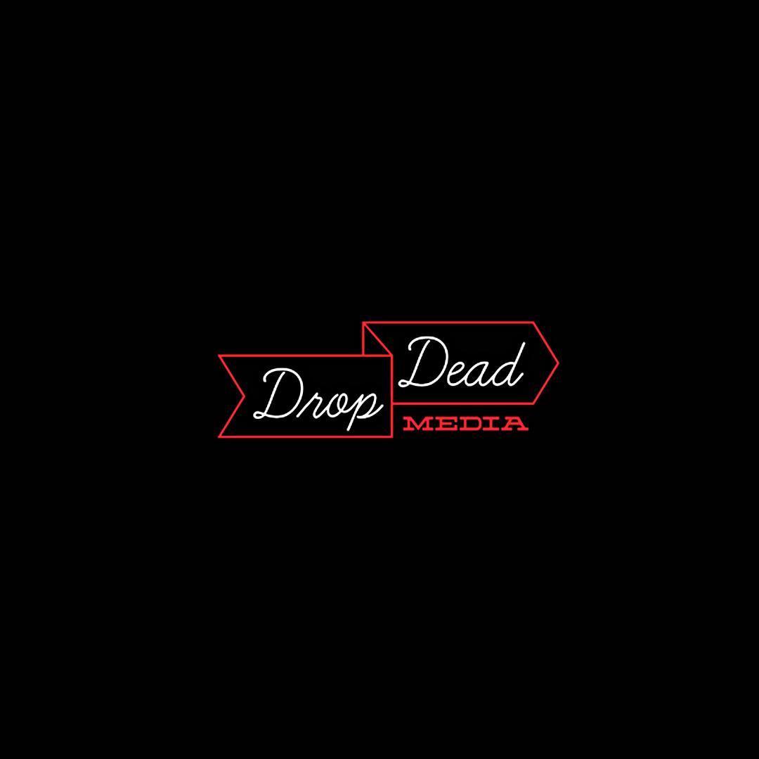 Drop Dead Media