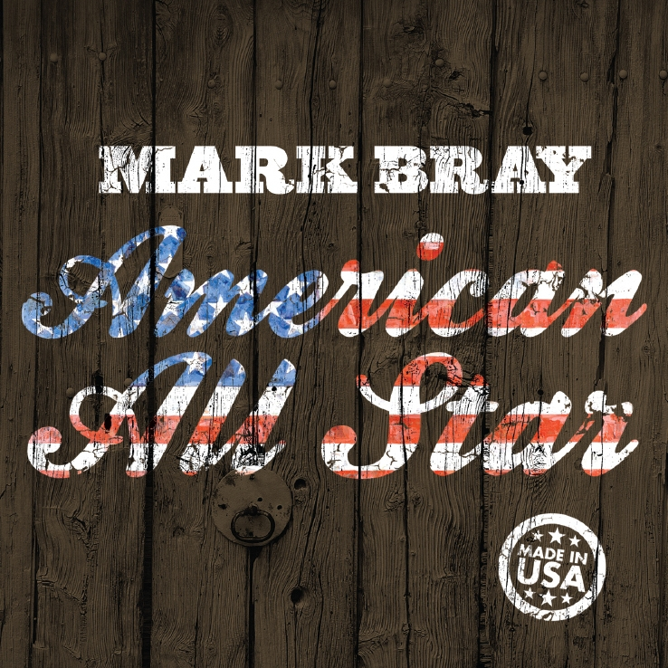 Mark Bray: American All Star