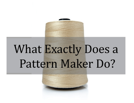 What-Exactly-does-a-Patternmaker-do-.jpg