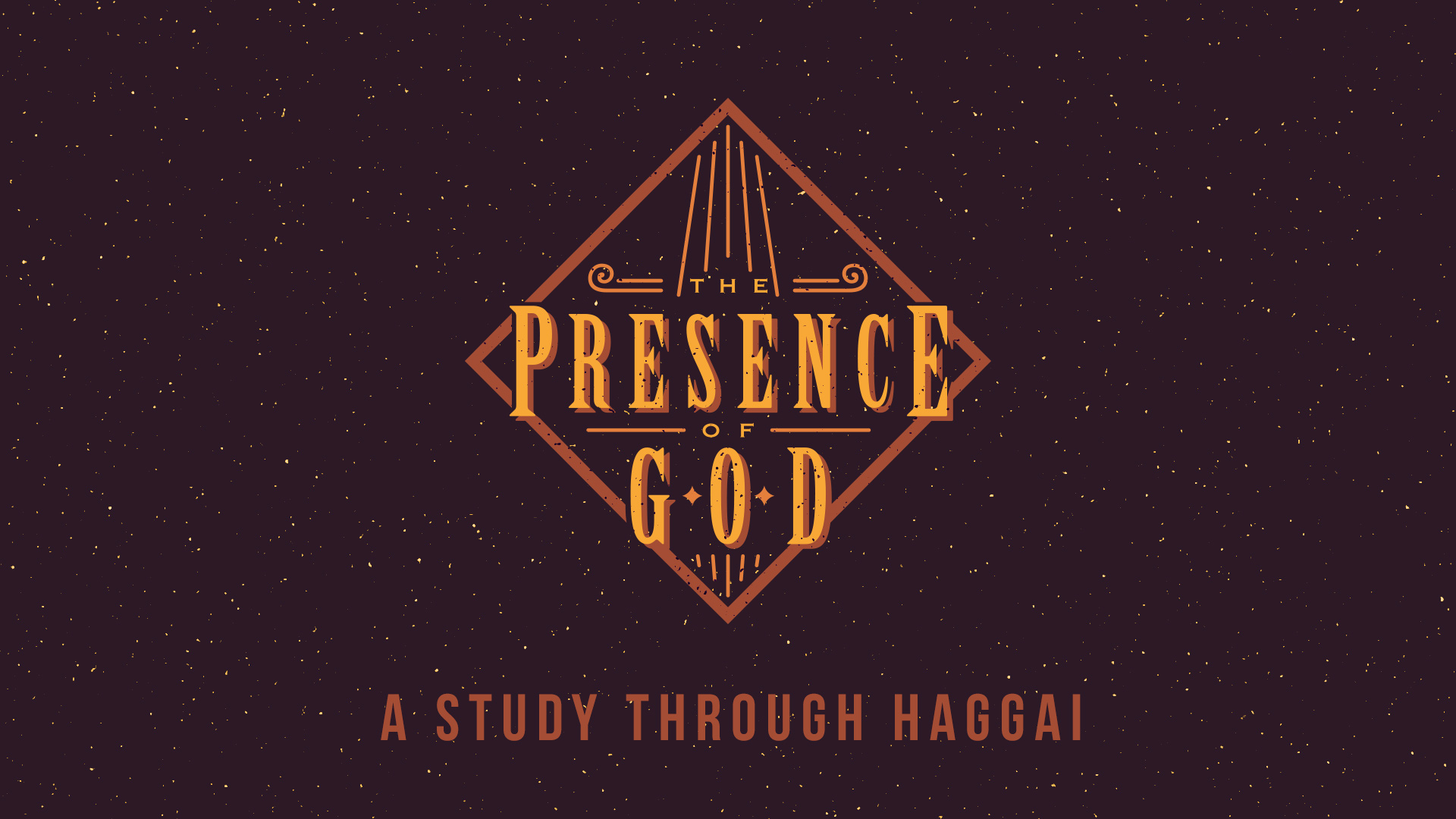 The Presence of God Sermon Series