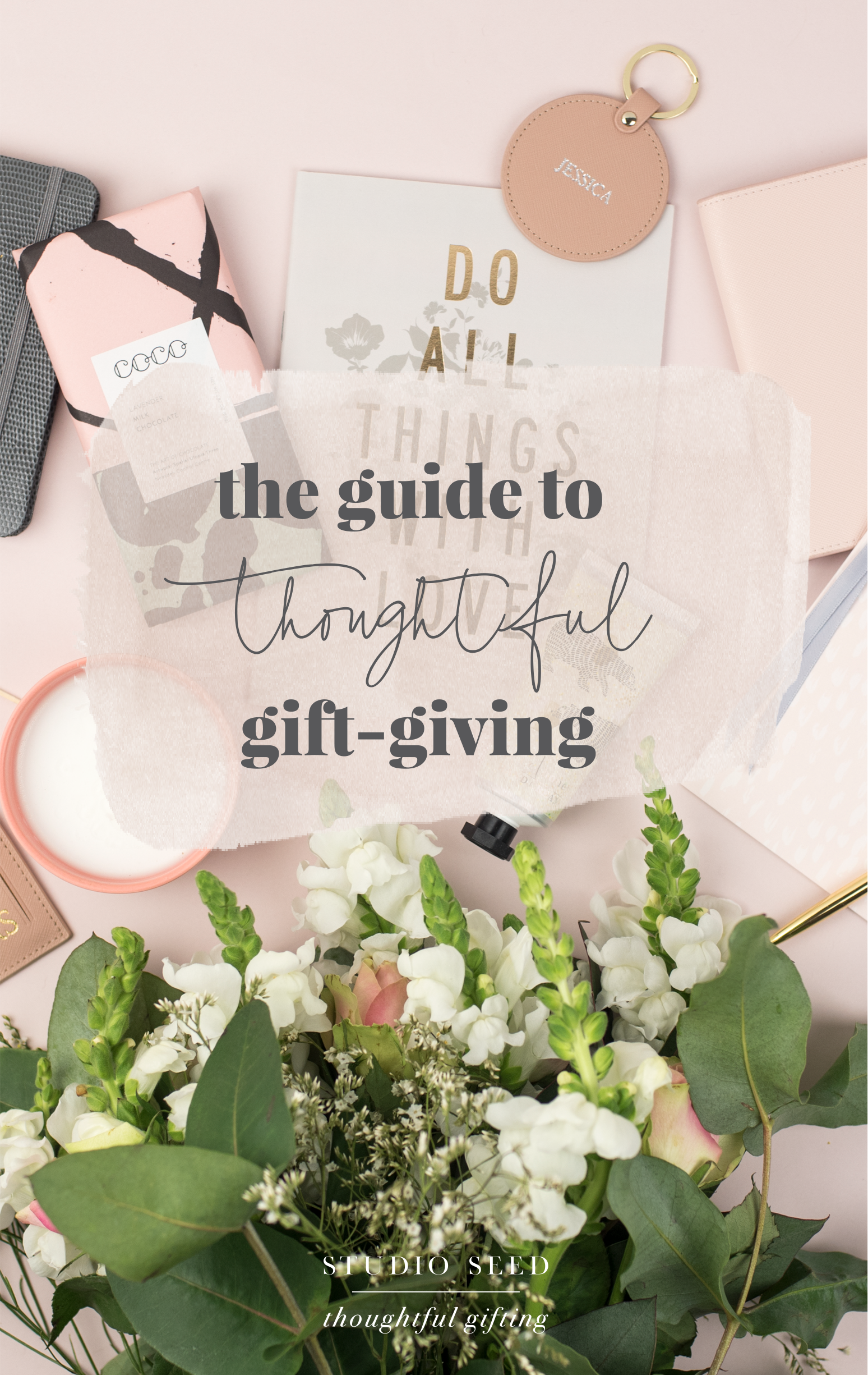 The Studio Seed Guide to Thoughtful Gifting