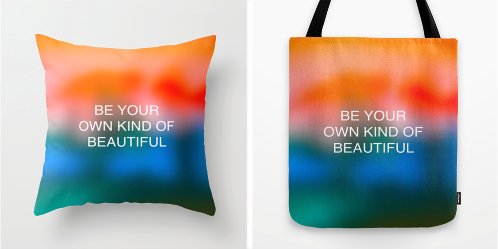 Be your own kind of beautiful. Artwork available. All proceeds from this Society6 shop are donated to the Michael J. Fox Foundation for Parkinson's Research