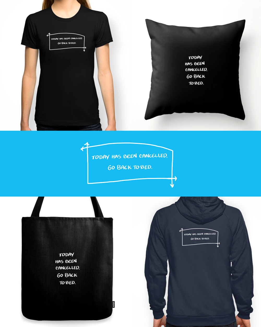 Go Back to Bed -- T-shirts, hoodies, totes, and pillows at my online shop.