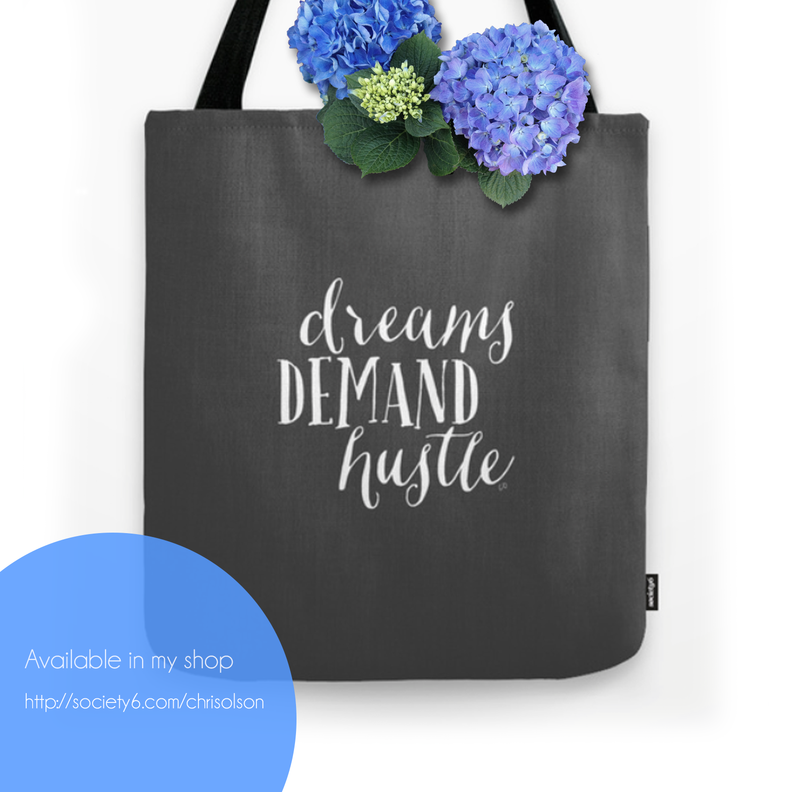 Dreams demand hustle tote bag