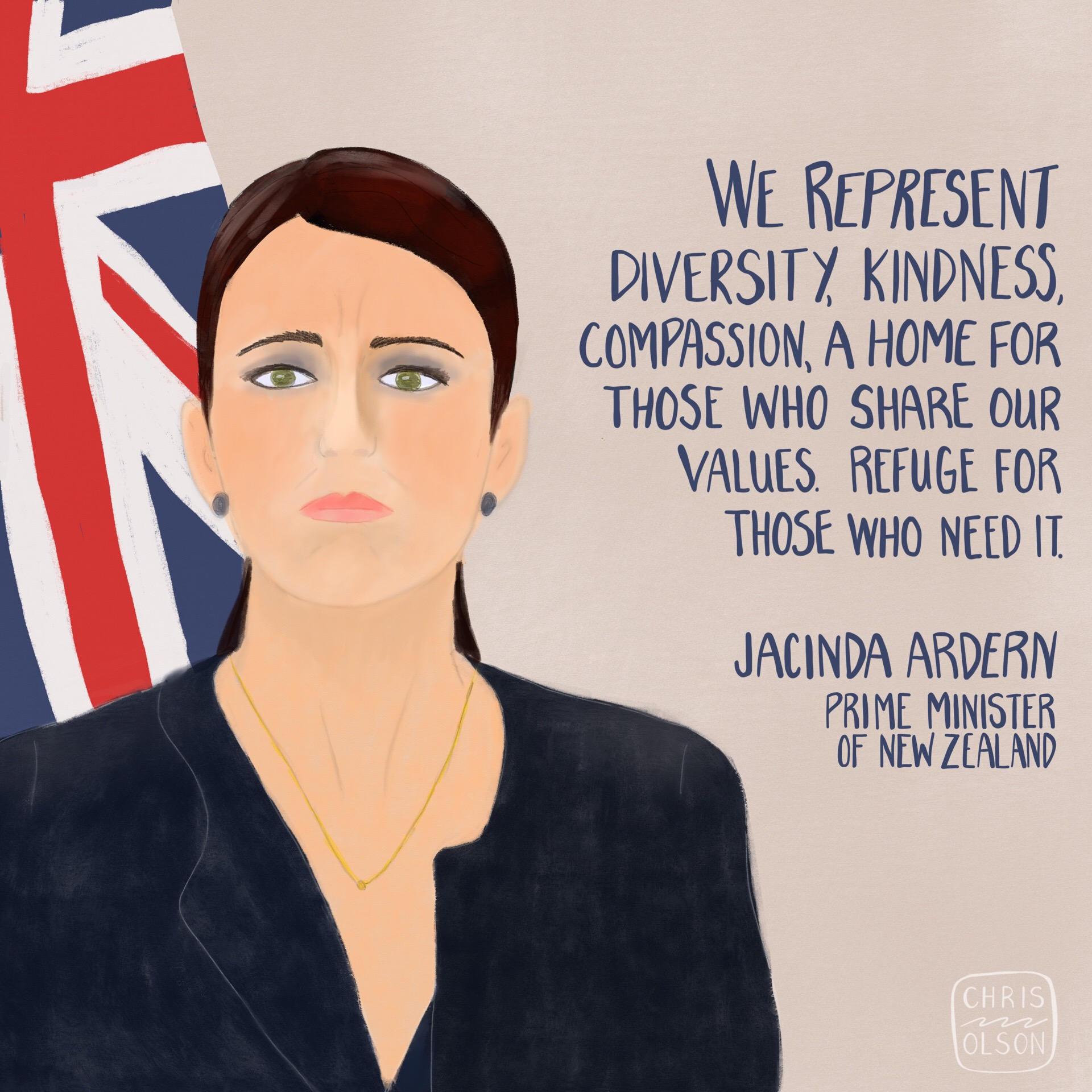 Jacinda Ardern, Prime Minister of New Zealand, portrait and hand lettering quote by Chris Olson